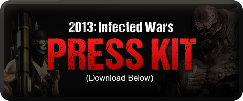 2013 Infected Wars Press Kit